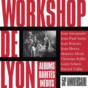 Workshop De Lyon - 50th Anniversary (6CD Box Set) (2017)