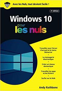 Windows 10 pour les Nuls - 2e édition - Andy RATHBONE