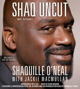 «Shaq Uncut» by Shaquille ONeal