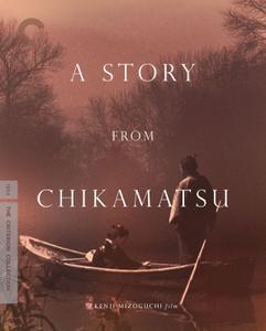 A Story from Chikamatsu / Chikamatsu monogatari (1954) [Criterion Collection]