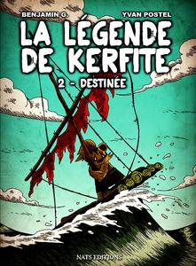 La Légende de Kerfite - Tome 2 - Destinée