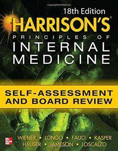 Harrisons Principles of Internal Medicine Self-Assessment and Board Review (18th Edition) (Repost)