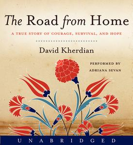 «The Road From Home» by David Kherdian