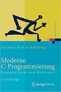 Moderne C-Programmierung: Kompendium und Referenz