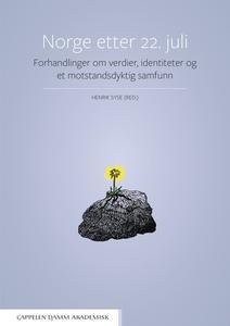 Norge etter 22. juli : Forhandlinger om verdier, identiteter og et motstandsdyktig samfunn by Bakkevig, Trond; Bivand Erda