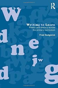 Writing to Learn: Poetry and Literacy Across the Primary Curriculum