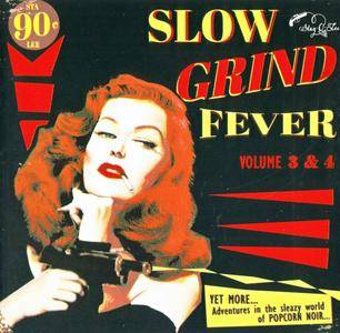 Various Artists - Slow Grind Fever Vol. 3 & 4 (2015) {Stag-O-Lee Records STAG-O-066}