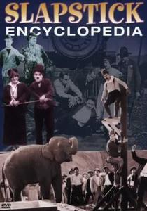 Slapstick Encyclopedia (1909-1927)