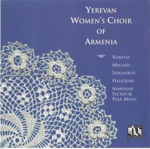 Armenian Sacred & Folk Music - Yerevan Women's Choir of Armenia; Artur Veranian (1992)