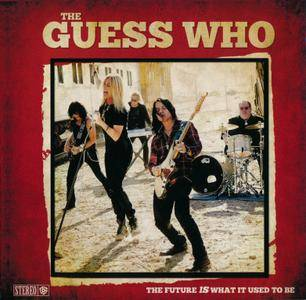 The Guess Who - The Future Is What It Used To Be (2018)