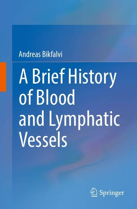 A Brief History of Blood and Lymphatic Vessels (Repost)