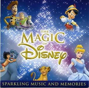 The Magic of Disney - Sparkling Music and Memories