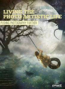 Living the Photo Artistic Life - June 2018