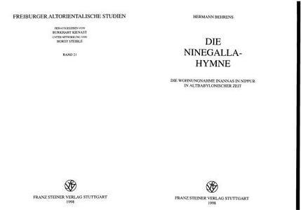 Die Ninegalla-Hymne: die Wohnungnahme Inannas in Nippur in altbabylonischer Zeit