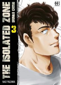 The Isolated Zone - Tome 3 2019