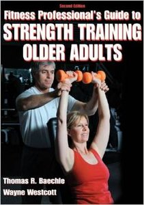 Fitness Professional's Guide to Strength Training Older Adults, 2nd Edition (repost)