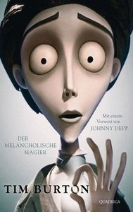Tim Burton: Der melancholische Magier. Mit einem Vorwort von Johnny Depp (Repost)