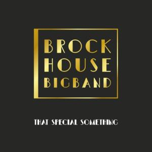 Brockhouse Big Band - That Special Something (2019)
