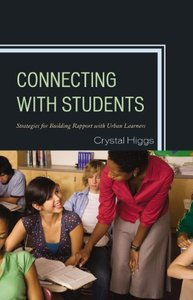 Connecting with Students: Strategies for Building Rapport with Urban Learners (repost)