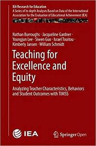 Teaching for Excellence and Equity: Analyzing Teacher Characteristics, Behaviors and Student Outcomes with TIMSS