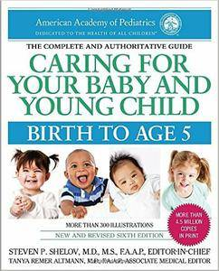 Caring for Your Baby and Young Child, 6th Edition: Birth to Age 5 (6th edition)
