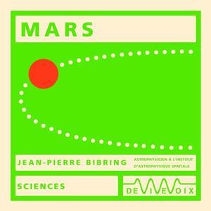 """Jean-Pierre Bibring, """"Mars"""""""