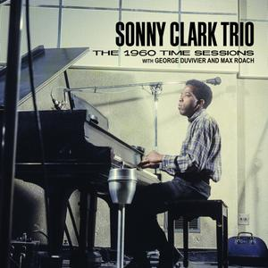 Sonny Clark Trio - The 1960 Time Sessions with George Duvivier and Max Roach (2018) {2CD Set Tompkins Square TSQ 5579}