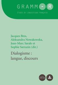 "Jacques Bres, Aleksandra Nowakowska, ""Dialogisme: Langue, Discours"""