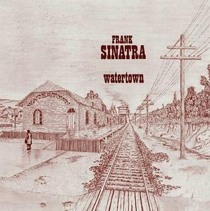 Frank Sinatra - Watertown (1970) [2010, Digitally Remastered]