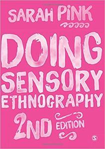Doing Sensory Ethnography