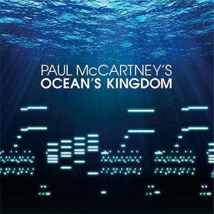 Paul McCartney - Paul McCartney's Ocean's Kingdom (Studio and Live Audio) [2011] (Official Digital Download 24bit/96kHz)