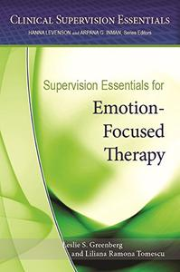 Supervision Essentials for Emotion-Focused Therapy