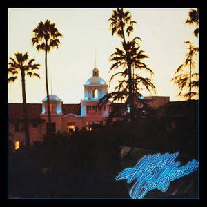 Eagles - Hotel California (1976) [40th Anniversary Expanded Edition 2017] (Official Digital Download 24/96)