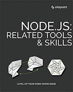Node.js: Related Tools & Skills