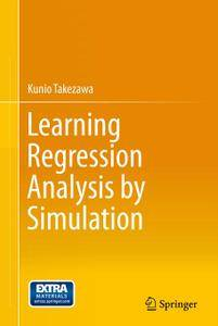 Learning Regression Analysis by Simulation