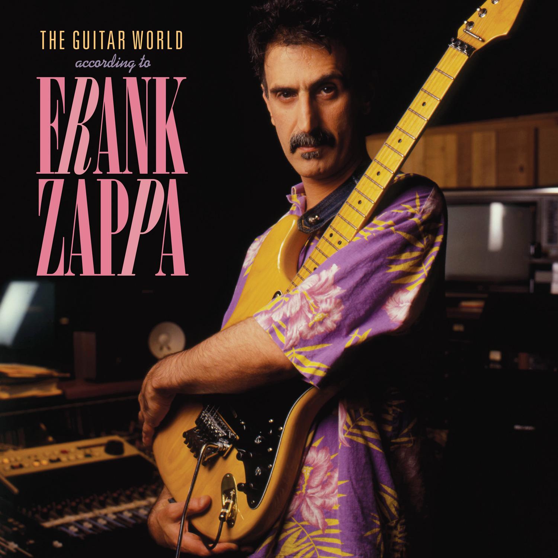 Frank Zappa - The Guitar World According To Frank Zappa (2019) [Vinyl]