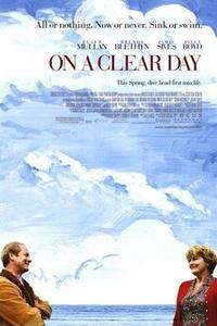 On a Clear Day (2005)