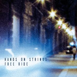Hands On Strings - Free Ride (2019) [Official Digital Download 24/96]