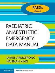Paediatric Anaesthetic Emergency Data Manual