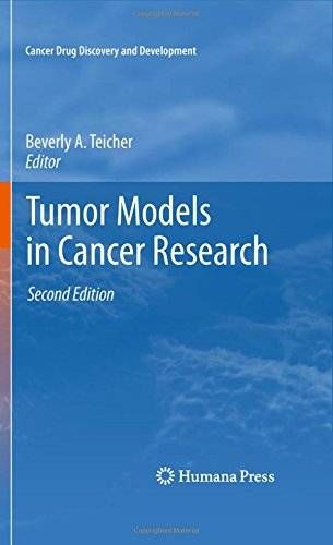 Tumor Models in Cancer Research (Cancer Drug Discovery and Development)(Repost)