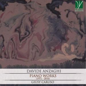 Giusy Caruso - Davide Anzaghi: Piano Works (1971 - 2016) (2019)