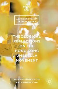 Theological Reflections on the Hong Kong Umbrella Movement [Repost]