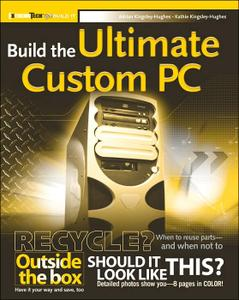 Build The Ultimate Custom PC [ REPOST ]