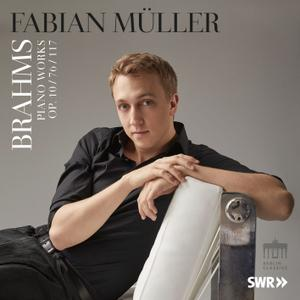 Fabian Müller - Brahms Piano Works (Op. 10, 76 & 117) (2018) [Official Digital Download 24/96]