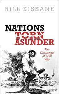 Nations Torn Asunder : The Challenge of Civil War