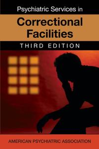 Psychiatric Services in Correctional Facilities, 3 edition