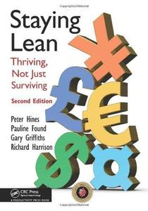 Staying Lean Thriving, Not Just Surviving, Second Edition