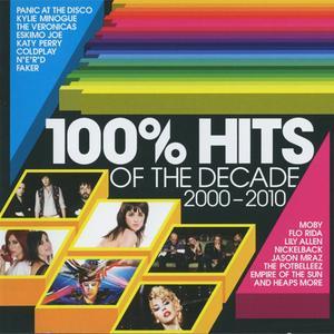 VA - 100% Hits Of The Decade 2000-2010 (3CD) (2009) {EMI/Warner Music Australia}