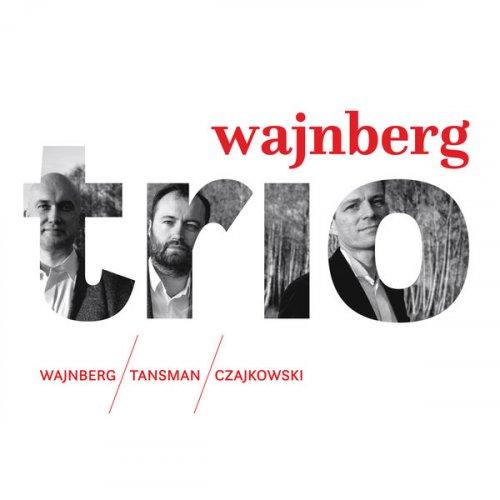 Wajnberg Trio - Weinberg, Tansman & A. Tchaikovsky: Trios (2019)