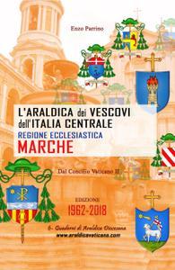 L'Araldica dei Vescovi dell'Italia Centrale – Regione Ecclesiastica Marche –